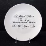 Good Place/Quotes, 10' Ceramic Plate, Just like your mom's dishes
