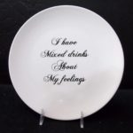 Mixed Drinks/Feelings, 10' Ceramic Plate, Just like your mom's dishes